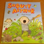 Matilda's book reviews – Shouty Arthur